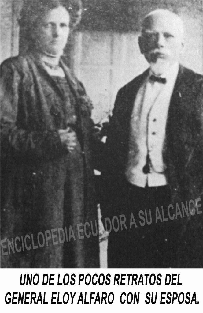 General Eloy Alfaro Delgado y su esposa Sra. Ana Paredes Arosemena