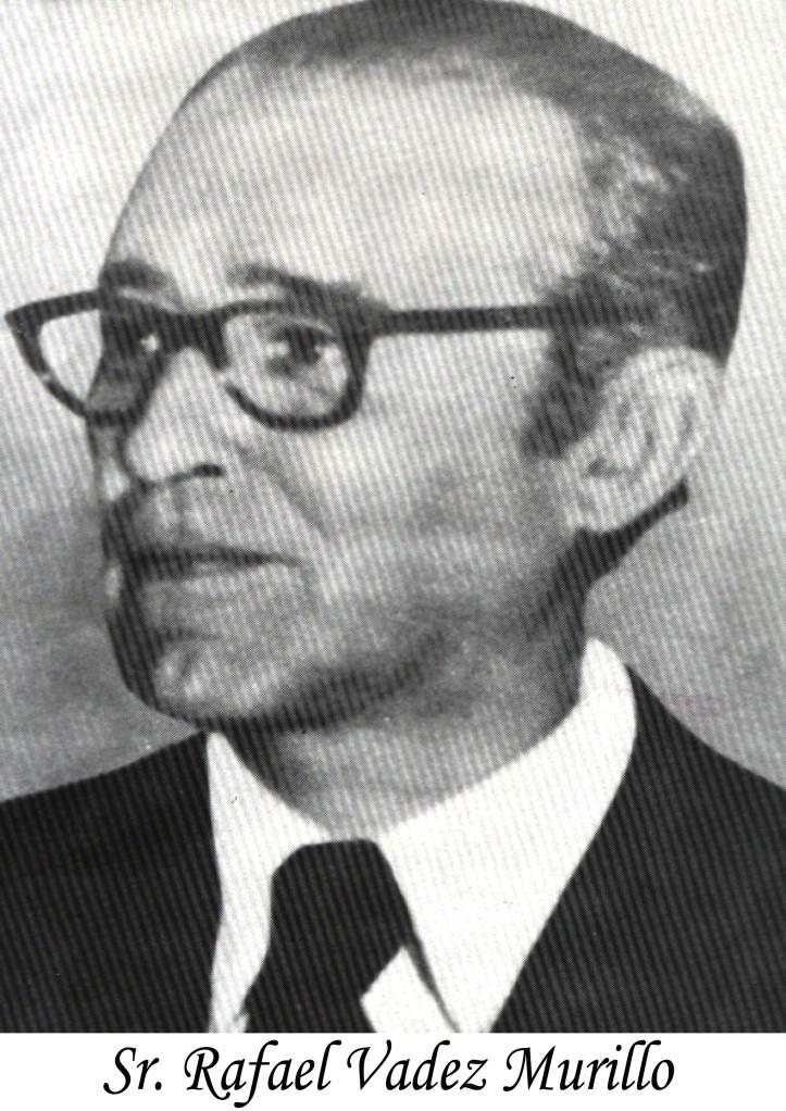 Sr. Rafael Valdez Murillo. Presidente